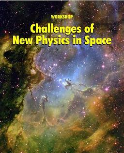 III Workshop Challenges of New Physics in Space